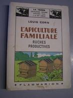 L'AGRICULTURE. L'ELEVAGE. LES ABEILLES. L'APICULTURE FAMILIALE. RUCHES PRODUCTIVES. 100_1369JKY - Sonstige