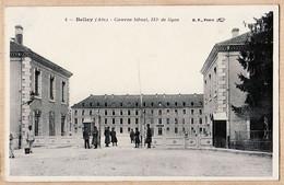 X01195 ⭐ B.F N°4- BELLEY Ain  BELLEY  Caserne SIBUET Du 133e Régiment De Ligne 1910s Etat: PARFAIT - Belley