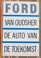 Depliant Publicitaire  Voitures  FORD 1961 Van Oudsher De Auto Van De Toekomst - Practical