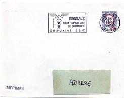 GIRONDE - Dépt N° 33 = BORDEAUX 01 1966 = FLAMME SECAP Illustrée = ' 1967 Ecole Supérieure Commerce Quinzaine ESC' - Annullamenti Meccanici (pubblicitari)