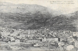 26 - DROME - LE BUIS - VUE GENERALE 1908 - CLICHE ADRIEN  GIRARD CONFISEUR AU BUIS - Other Municipalities