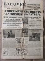 Journal L'Oeuvre (28 Octobre 1939) Reich à La Frontière Pays Bas - Pie XII Condamne - Famine Paris - Algemene Informatie