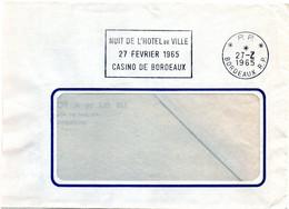 GIRONDE - Dépt N° 33 = BORDEAUX RP 1965 = FLAMME PP = SECAP  ' NUIT HOTEL De VILLE / CASINO ' - Annullamenti Meccanici (pubblicitari)
