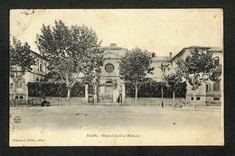 30 - ALAIS - Hôpital Civil Et Militaire - 1910 - RARE - Altri Comuni