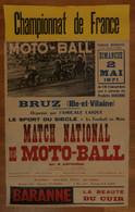 ( Motoball Bruz Neuville-de-Poitou Cholet ) Affiche MATCH NATIONAL DE MOTO-BALL MBC Neuvillois Contre MBC Choletais 1971 - Afiches