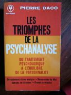 Pierre Daco : Les Tromphes De La Psychanalyse / Marabout, 1977 - Psicología/Filosofía