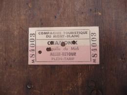 Ticket De Téléphérique Compagnie Touristique Du Mont-Blanc CHAMONIX Aiguille Du Midi Aller-Retour Plein-Tarif - Tickets - Vouchers