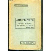 Aux Fiancés. Conseils Médicaux D'hygiène Pratique. - Psicología/Filosofía