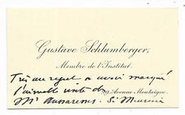 Autographe De Gustave SCHLUMBERGER, Membre De L'Institut... (carte Visite) - Autógrafos