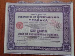 ALGERIE - SA DES PHOSPHATES & SUPERPHOPHATES DE TEBAKA - CENTIEME DE PART DE FONDTEUR - PARIS 1925 - Zonder Classificatie