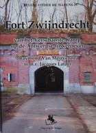 Boek Vesting ANTWERPEN FORT Zwijndrecht Naast Burcht Kallo Kruibeke St Anna Artillerie Fortification Bunker - Weltkrieg 1914-18
