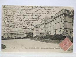 Cabourg. Grand Hôtel. Entrée Et Casino - Cabourg