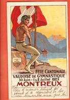 ZGA-06 Litho Fête Cantonale Vaudoise De Gymnastique 1923 Montreux, Drapeau Suisse,Dents Du Midi. Circulé 1923 - VD Waadt