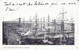003252 - USA -  SOUTH STREET & SHIPPING, N.Y. - PUB. ILLUSTRATED POSTAL CARD - 1903 - Manhattan