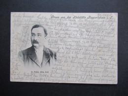 DR 1905 AK Gruss Aus Der Heilstätte Ruppertshain Taunus Mit Foto Dr. Nahm, Dirig. Arzt. Thematik Medizin - Health