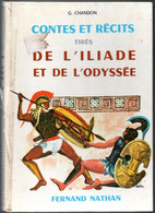Contes Et Récits Tirés De L'Iliade Et De L'Odyssée éditions Fernand Nathan De 1976 - Geschiedenis