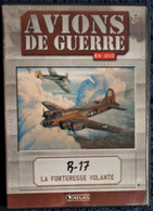AVIONS DE GUERRE - B-17 - ( La Forteresse Volante ) . - Documentary