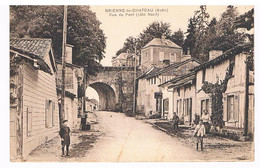 CPA : BRIENNE LE CHATEAU - Rue Du Pont, Côté Nord, Animée - Altri Comuni