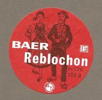 ETIQUETTE De FROMAGE SUISSE.. BAER REBLOCHON - Cheese