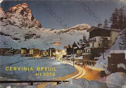 """CARTOLINA CERVINIA BREUIL M.2050, VALLE D""""AOSTA, NOTTURNO, VACANZA, LA NEVE, SCIARE, RIFUGIO,MONTAGNA, VIAGGIATA 1969 - Belluno"""