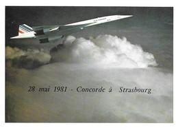 CONCORDE  Air France - 28 Mai 1981 Concorde à Strasbourg - Editeur Club Aérophilatélique Concorde - Zonder Classificatie