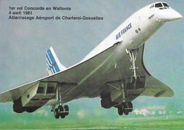 CONCORDE  Air France - 1er Vol Concorde En Wallonie 4 Avril 1981 - Editeur Jean Derard - Zonder Classificatie