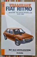 Revue Tecnique VRAAGBAAK Voiture FIAT RITMO Modele 1978 - 1983  1987 - Practical