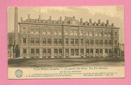 C.P. Bruxelles = Ecole  Militaire.  Quartier  Des  éléves  :  Vue  D' Un Bâtiment  Sur La Cour  Intérieure - Brussels (City)