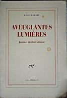 Aveuglantes Lumières - Journal En Clair Obscur - Régis Debray - Psicología/Filosofía