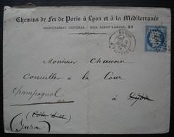 Paris à Lyon 1874 Chemins De Fer , Oblitération étoile 22 R Taitbout, Cachet Au Revers, Ré Adressée Pour Champagnol Jura - 1849-1876: Période Classique