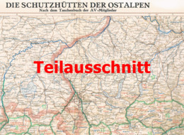 113 Die Schutzhütten Der Ostalpen Karte Beilage Zeitschrift 1952 !!! - Geographical Maps