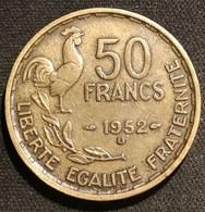 FRANCE - 50 FRANCS 1952 B - Guiraud - Gad 880 - KM 918 - M. 50 Franchi