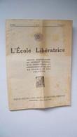 L'école Libératrice N°26 Du 17 Février 1934 Dossier Sur La Grève Générale - 1900 - 1949