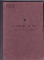RUCNI BACAC M57  --  HAND - HELD LAUNCHER M57  --  117 PAGES  --  SERBIAN LANGUAGE - Zonder Classificatie