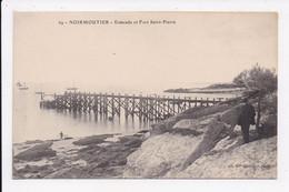 CP 85 NOIRMOUTIER Estacade Et Fort Saint Pierre - Noirmoutier