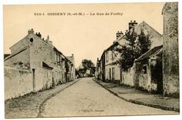 Oissery - La Rue De Forfry - Voir Scan - Otros Municipios