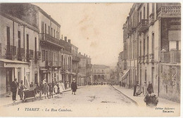 TIARET - N° 1 - LA RUE CAMBON - Tiaret