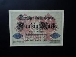 ALLEMAGNE * : 50 MARK   5.8.1914    C.A.50a, ** / P 49a       TTB+ - 50 Mark