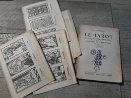 Le Tarot Essai D'interprétation Selon Les Pricipes De L'hermétisme Chaboseau 1946 Joint Pages Arcanes Rare - Geheimleer
