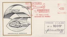 Enveloppe  FRANCE   Livraison  De  La  1000éme  ALOUETTE     AEROSPATIALE   MARIGNANE    1972 - Helicópteros