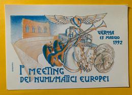 13061 - 1er Meeting Dei Numismattici Europei Verona 15 Maggio 1992 - Esposizioni
