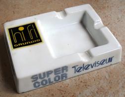 CENDRIER -   GRUNDY  HIFI -  SUPER COLO TELEVISEUR - Ashtrays