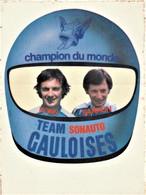 Rare Autocollant Années 70-80 Champion Du Monde Team Sonauto Gauloises 10 X 13.5 Cm - Stickers