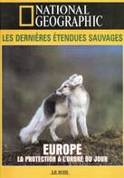Grand Duc Macareux Cheval Camarguais Bison Loup Renard Arctique Cerf : Europe La Protection à L'ordre Du Jour - Animals