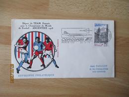 Depart Team Francais Championnat Du Monde Football Argentine Flamme Concorde - 1961-....