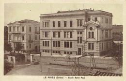 CPA  LE PIRÉE : Ecole Saint Paul - Grecia