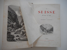 EN SUISSE LE SAC AU DOS, 1875, ALBERT LAPORTE, GRAVURES, RELIURE, BEL ETAT - 1801-1900