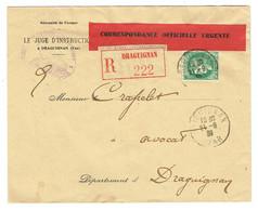 83 VAR DRAGUIGNAN Env Rec à 2,50 (2,50 F Cérès Vert N° 375 ) Rare étiquette CORRESPONDANCE OFFICIELLE URGENTE TTB - 1921-1960: Periodo Moderno