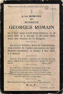Faire Part Décès - Mr Georges Romain Né à Sart-sous-Court-Saint-Etienne Le 10/04/1897 Et Y Décédé Le 30/04/1918 - Overlijden