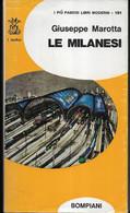 LE MILANESI - GIUSEPPE MAROTTA - IX EDIZIONE BOMPIANI 1969 - PAG 368 - FORMATO 12X21 - USATO OTTIMO STATO - Novelle, Racconti